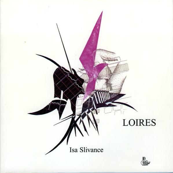 Loires de Isa Slivance