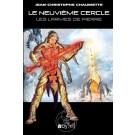 LE NEUVIEME CERCLE - 5 : LES LARMES DE PIERRE
